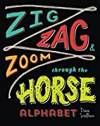 Zig, Zag, and Zoom through the Horse…