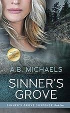 Sinner's Grove by A. B. Michaels