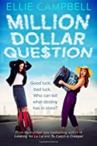 Million Dollar Question by Ellie Campbell