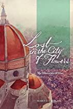 Lost in the City of Flowers (The Histories…