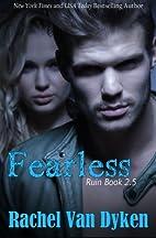 Fearless [novella] by Rachel Van Dyken