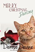 Merry Christmas, Darling by Denise Devine