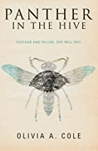 Panther in the Hive by Olivia A Cole