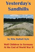 Yesterday's Sandhills: Wolf Children in…