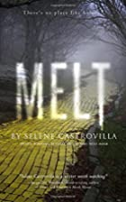 MELT: Book One of the Rough Romance Trilogy…