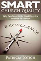 Church Quality: Why Excellence in the Local…
