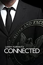 Connected by Larry Formato