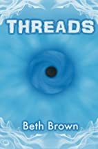 Threads by Beth Brown