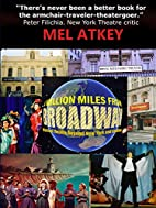 A Million Miles from Broadway - Musical…
