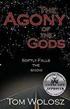 Agony of the Gods: Softly Falls the Snow by…