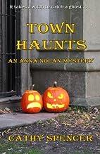 Town Haunts: An Anna Nolan Mystery (Volume…
