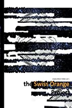 The Swiss Orange Project Book 2: The egg…