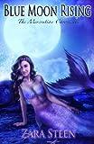 Blue Moon Rising (The Mercrutian Chronicles)…