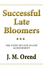 Successful Late Bloomers: The story of…