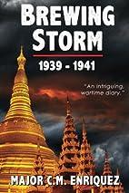 Brewing Storm 1939-1941 by C. M Enriquez