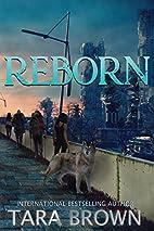 Reborn (The Born Trilogy) (Volume 3) by Tara…