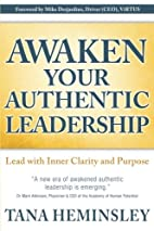 Awaken Your Authentic Leadership: Lead with…