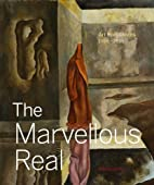 The Marvellous real : art from Mexico,…