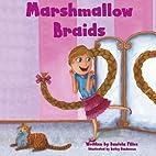 Marshmallow Braids by Daniela Filice