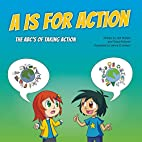 A is for Action: The ABC's of Taking Action…