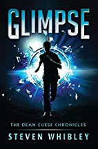 Glimpse (The Dean Curse Chronicles) (Volume…