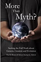 More than Myth?: Seeking the Full Truth…