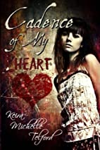Cadence of My Heart by Keira Michelle…