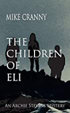 The Children of Eli by Mike Cranny