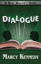 Dialogue (Busy Writer's Guides) (Volume…