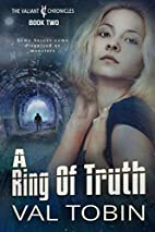 A Ring of Truth (The Valiant Chronicles)…