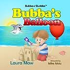 Bubba's Balloon (Bubba n' Buddies…