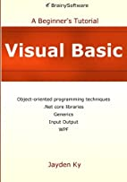Visual Basic: A Beginner's Tutorial by…