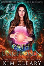 Path Unchosen (Daughter of Ravenswood)…