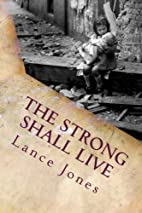 The Strong Shall Live: The story of Gigi by…