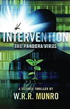 Intervention: The Pandora Virus by W. R. R.…