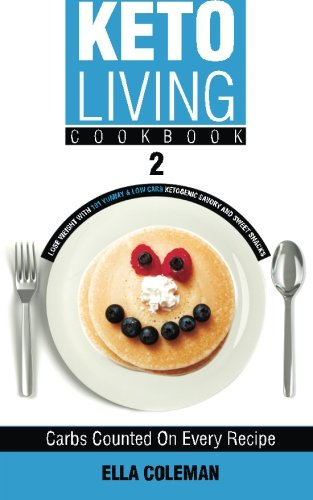 keto-living-cookbook-2-lose-weight-with-101-yummy-low-carb-ketogenic-savory-and-sweet-snacks-volume-2