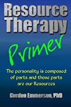Resource Therapy Primer by Gordon Emmerson…