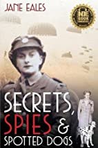 Secrets, Spies and Spotted Dogs: Unravelling…