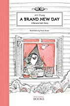A Brand New Day: A Banana Split Story by A.…