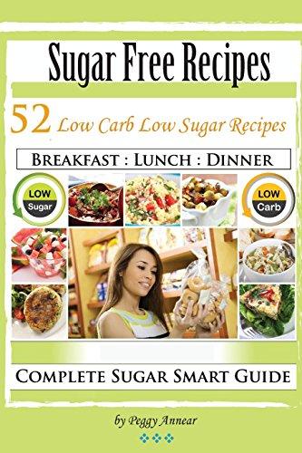 sugar-free-recipes-low-carb-low-sugar-recipes-no-sugar-diet-a-complete-no-sugar-diet-book-7-day-sugar-detox-for-beginners-recipes-how-to-quit-sugar-cravings-volume-2