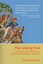 The Liberty Tree: The Stirring Story of…