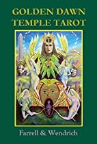 Golden Dawn Temple Tarot by Nick Farrell