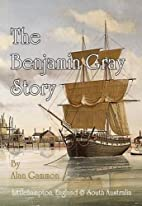 The Benjamin Gray story : a remarkable true…