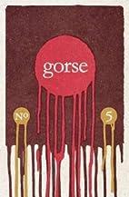 Gorse: No. 5 by Susan Tomaselli