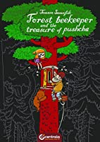 The Forest Beekeeper and Treasure of Pushcha…