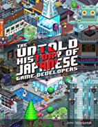 The Untold History of Japanese Game…