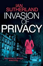 Invasion of Privacy: Book 1: A Deep Web…