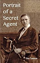 Portrait of a Secret Agent who Knew Kim…