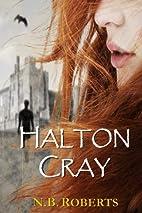 Halton Cray (Shadows of the World Book 1) by…