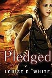 Pledged (Gateway) (Volume 3) by Louise G.…